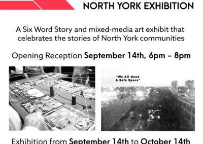 MY CITY MY SIX – NORTH YORK EXHIBITION