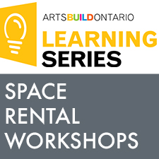 Arts Build Space Rental Workshop