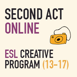 Second Act Youth: ESL Creative Program