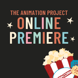 Giving Tuesday: The Animation Project Online Premiere